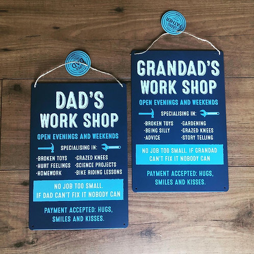 Dad's or Grandad's Work Shop Metal Hanging Sign