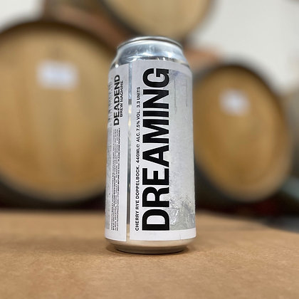 Dreaming - Dead End Brew Machine