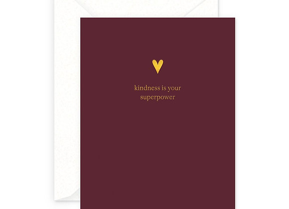 Kindness is Your Superpower Card