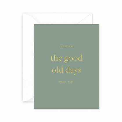 Good Old Days Card