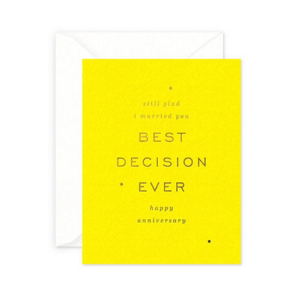 Best Decision Ever Card