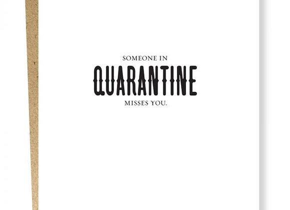 Quarantine Misses Card
