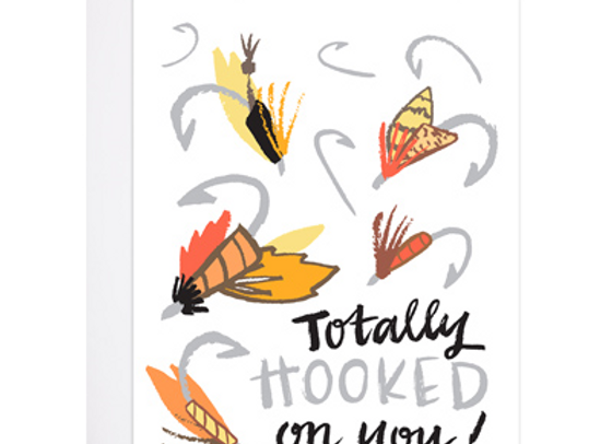 Totally Hooked On You Card