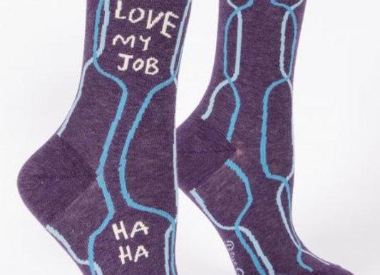 I Love My Job, Just Kidding Women's Crew Socks