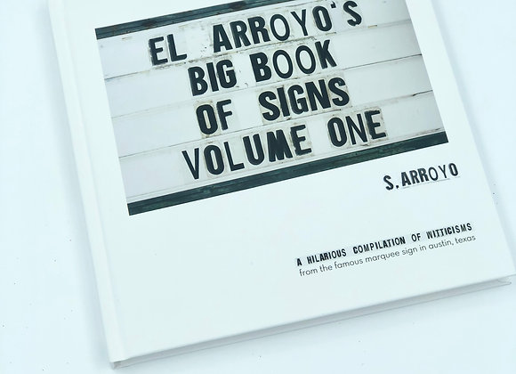 El Arroyo's Big Book of Signs Vol. 1