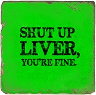 Single Marble Coaster- Shut Up Liver - Green