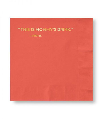 Mommy's Drink Napkins