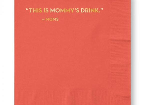 Mommy's Drink Napkins