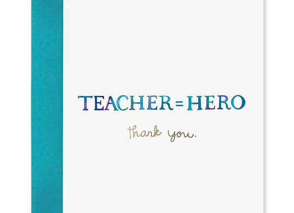 Teacher Equals Hero Card