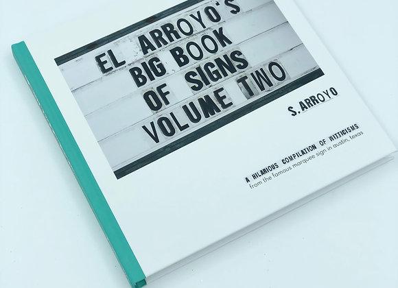 El Arroyo's Big Book of Signs Vol. 2