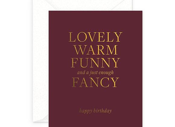 Lovely Warm Funny Fancy Birthday Card