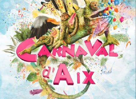 L'Orée du Jour au CARNAVAL 2017 d'Aix en Provence