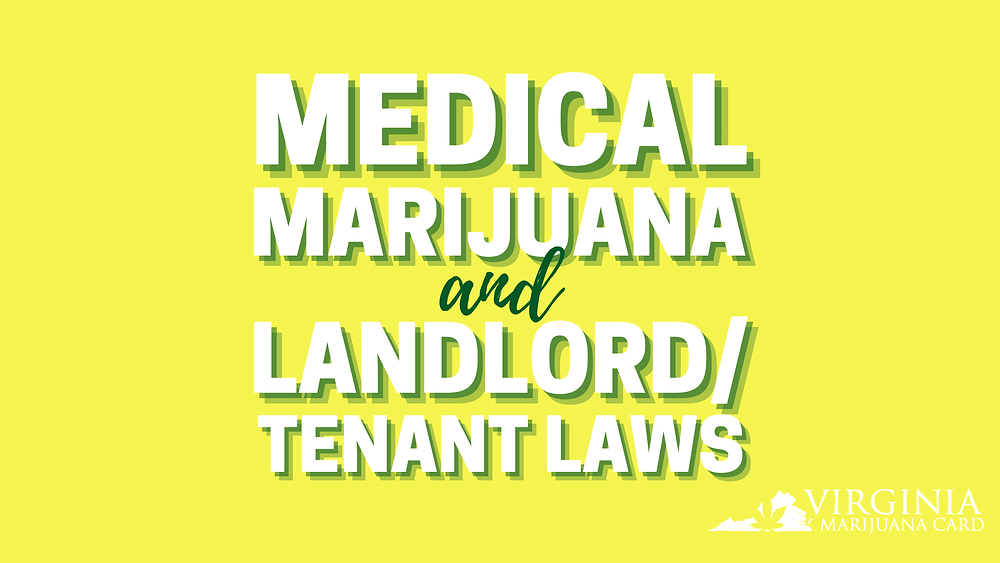 Medical marijuana and landlord tenant laws in Virginia