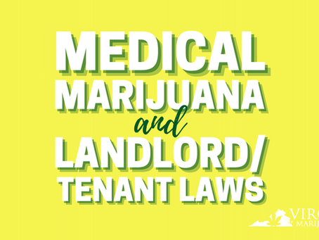 Does Having a Marijuana Card Protect Virginia Renters from Getting Kicked Out?