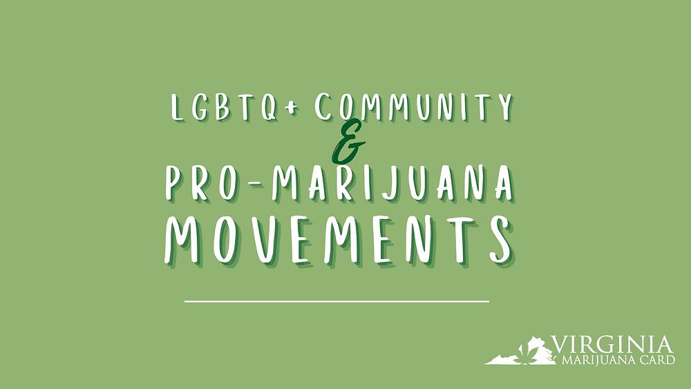 Cannabis in the LGBTQ+ community