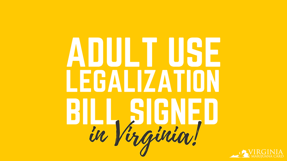 Adult-Use Legalization Finally Signed in VA
