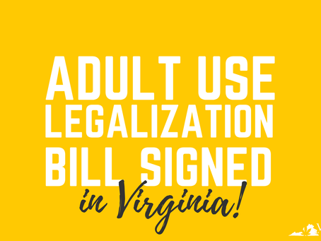 Governor Northam Signs Adult-Use Legalization Bill Day After 420