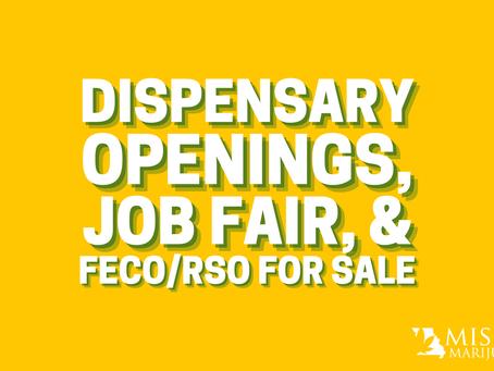 FECO / RSO for Sale, Dispensary Openings in Hillsboro, Hazelwood, Pevely, Riverside, Job Fair in STL