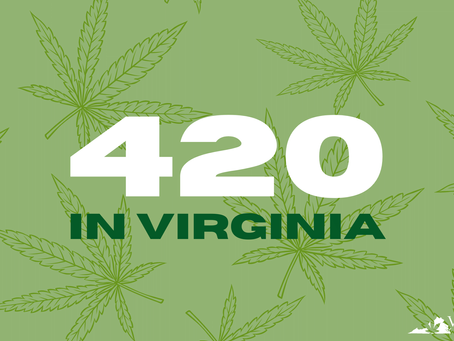 Celebrating 420 in Virginia: 7 Things to do in 2021
