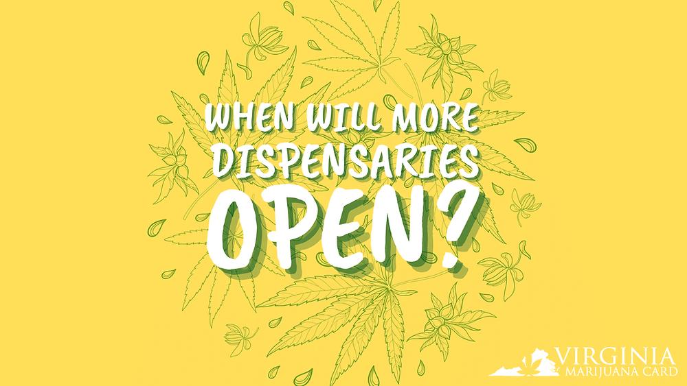 When will marijuana dispensaries open in Virginia?