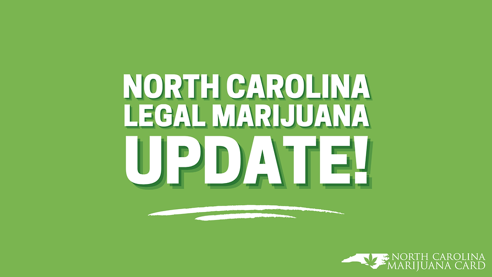 North Carolina Legal Marijuana Update