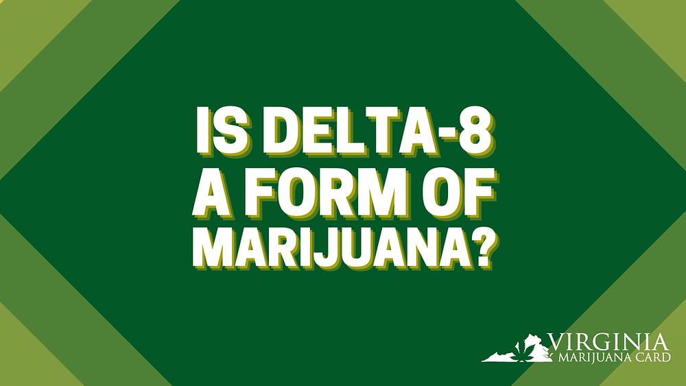 Delta-8 in Virginia