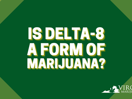What You Need to Know About Delta-8 THC in Virginia
