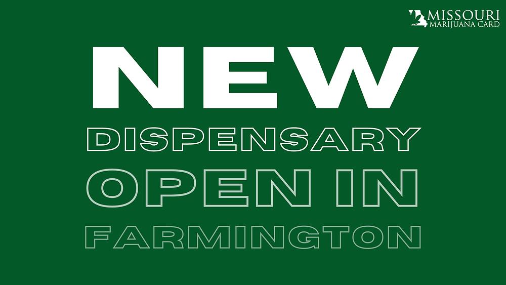 New Dispensary Open in Farmington