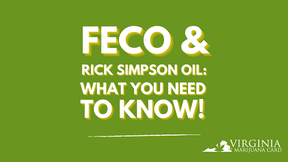 What you need to know about FECO and RSO