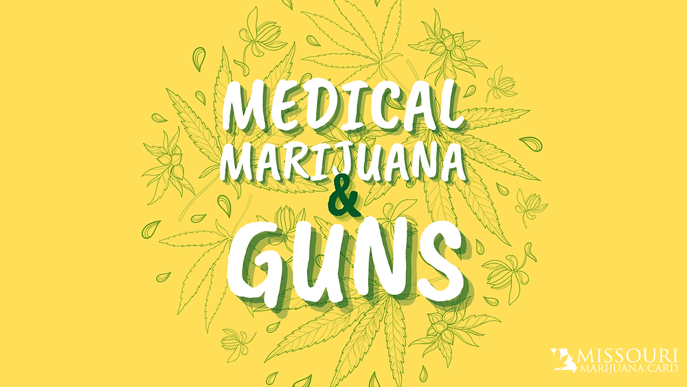 Medical marijuana and guns in Missouri
