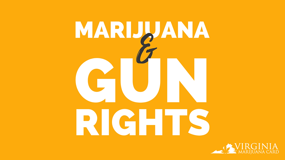 Medical marijuana and gun rights in Virginia