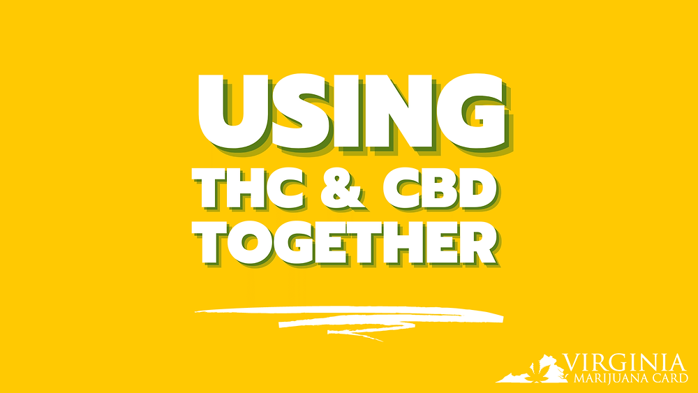 Using THC and CBD Together
