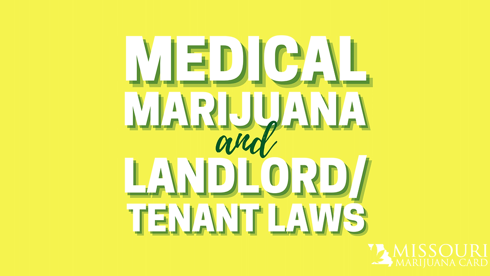 Medical marijuana and landlord/tenant laws in Missouri