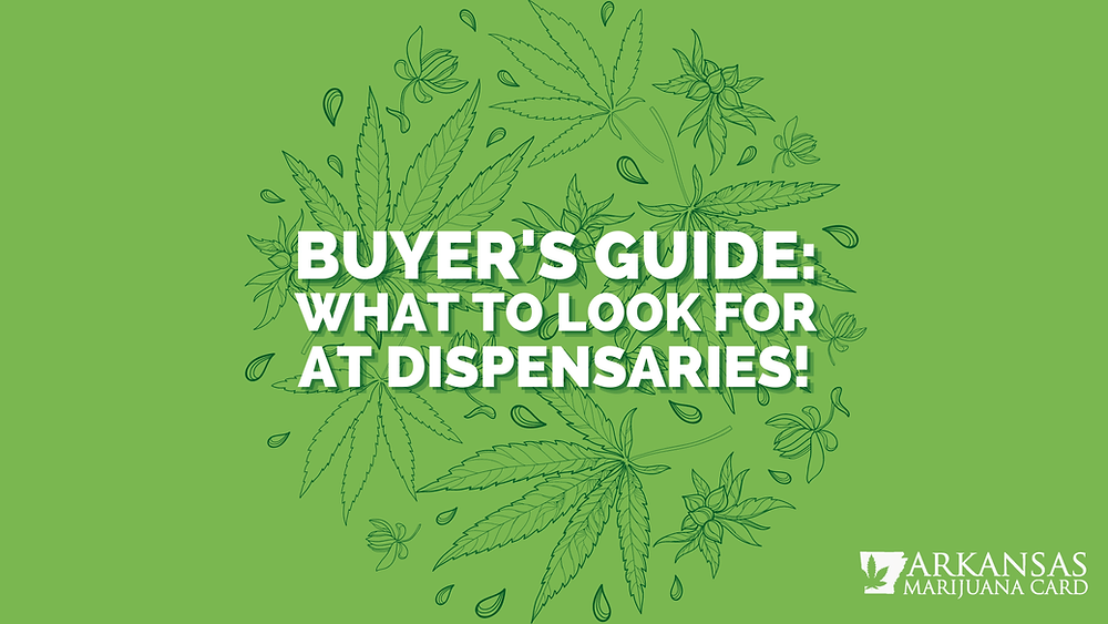 What to look for at Arkansas dispensaries