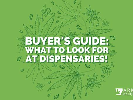 Arkansas Marijuana Card Buyer's Guide: What to Look for at Arkansas Dispensaries