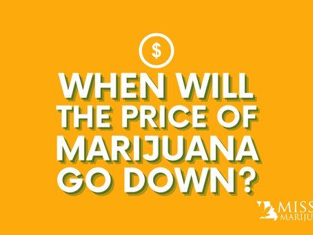 When Will the Cost of Medical Marijuana in Missouri Go Down?