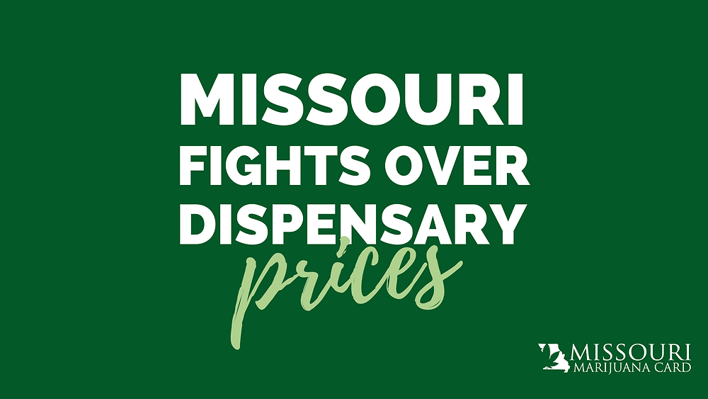 Missouri Fights Over Dispensary Prices