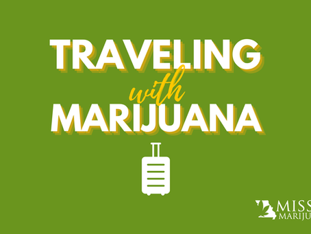 Traveling With Medical Marijuana: What Missouri Marijuana Card Holders Need to Know