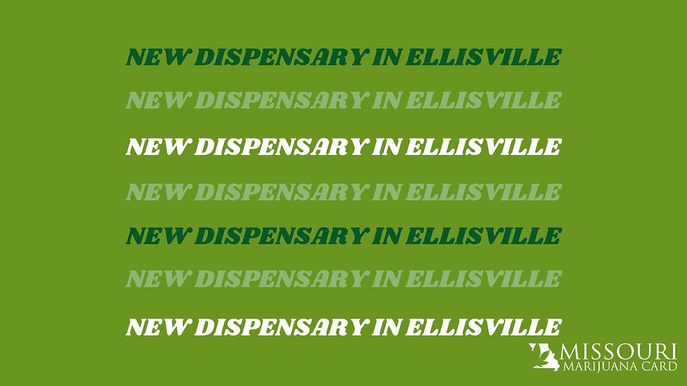 Ellisville Dispensary