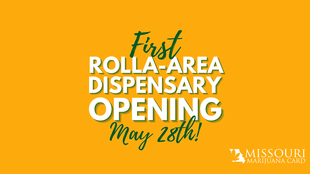 Rolla Area Dispensary Opening!