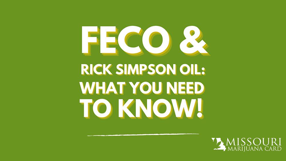 FECO and RSO - What MO Marijuana Card Holders Need to Know