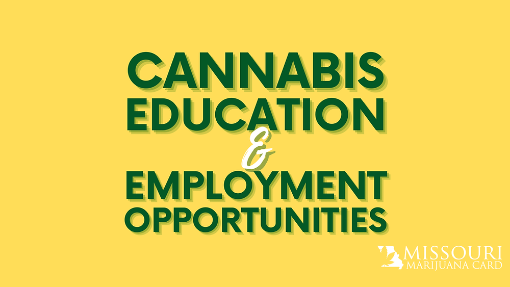 Cannabis education and employment opportunities in Missouri