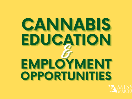 Looking for Work? Get a Job in Cannabis! MO Marijuana Employment and Education Opportunities