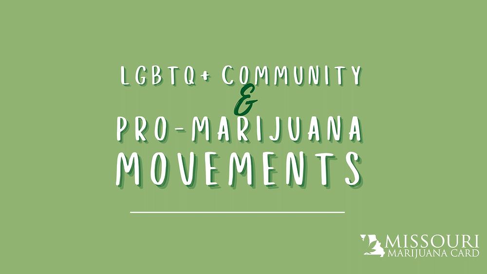 LGBTQ+ communities and medical marijuana