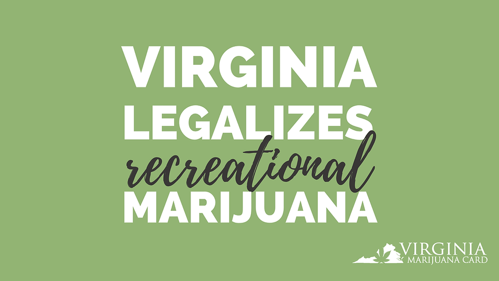 Virginia Passes Recreational Marijuana