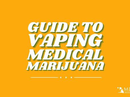 Vaping Medical Marijuana in Missouri: A Guide for Beginners