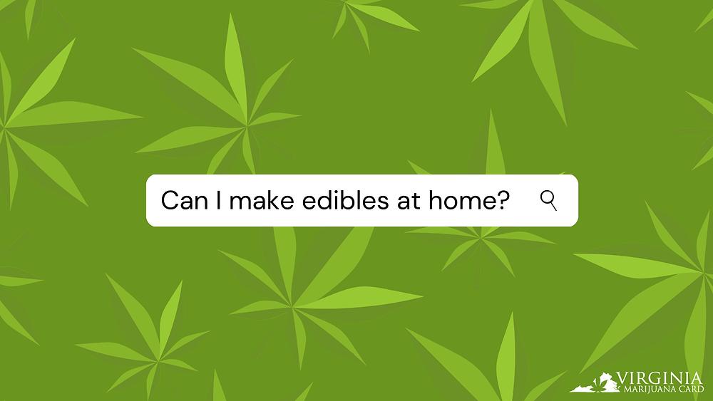 Making Cannabis Edibles at Home