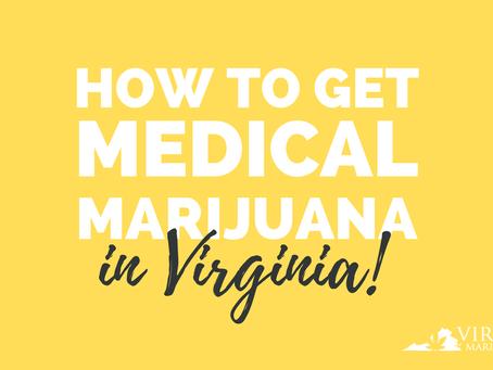 How to Get Medical Marijuana in Virginia