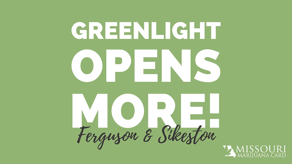 Greenlight Opens Dispensaries in Ferguson and Sikeston