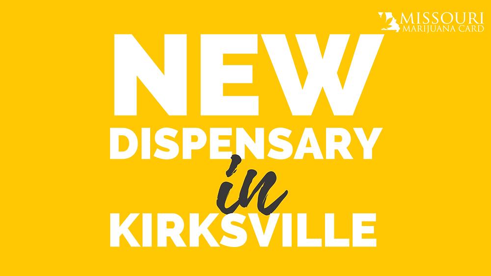 Dispensary opening in Kirksville Missouri